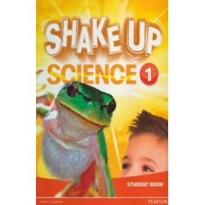 Shake Up Science Student´s Book 1 / Ed. Pearson