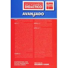 Diccionario Avanzado Didáctico de Español / Ed. SM