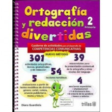 Ortografía y Redacción Divertidas 2 / Ed. Trillas