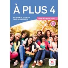Á Plus 4 Pack Premium / Ed. Maison des Langues