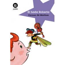 El Hada Roberta  / Ed. Bambú