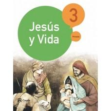 Jesús y Vida 3 / Ed. Casals