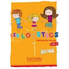 Les Loustics A1.1 Méthode de francais / Ed. Hachette