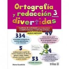 Ortografía y Redacción Divertidas 3 / Ed. Trillas
