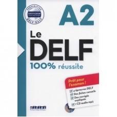 Le DELF 100% Réussite A2 / Ed. Didier