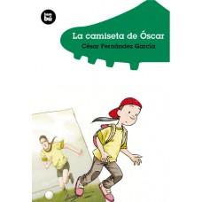 La camiseta de Óscar / Ed. Bambú