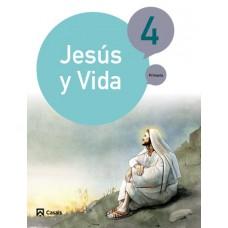 Jesús y Vida 4 / Ed. Casals