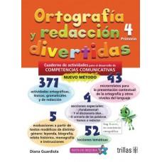 Ortografía y Redacción Divertidas 4 / Ed. Trillas