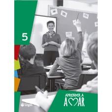 Aprender a amar 5 / Ed. Logos