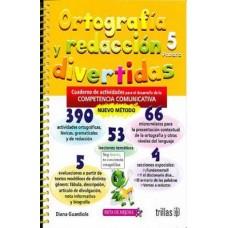 Ortografía y Redacción Divertidas 5 / Ed. Trillas