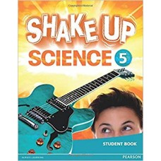 Shake Up Science Student´s Book 5 / Ed. Pearson