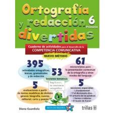 Ortografía y Redacción Divertidas 6 / Ed. Trillas
