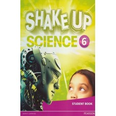 Shake Up Science Student´s Book 6 / Ed. Pearson