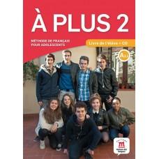 Á Plus 2 Pack Premium / Ed. Maison des Langues