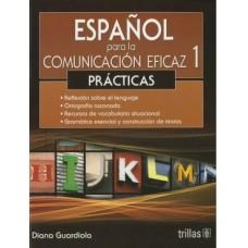 Español para la Comunicación Eficaz 1 / Ed. Trillas