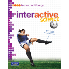 Interactive Science: Forces and Energy / Ed. Pearson